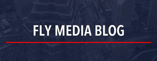 FLY MEDIA BLOG